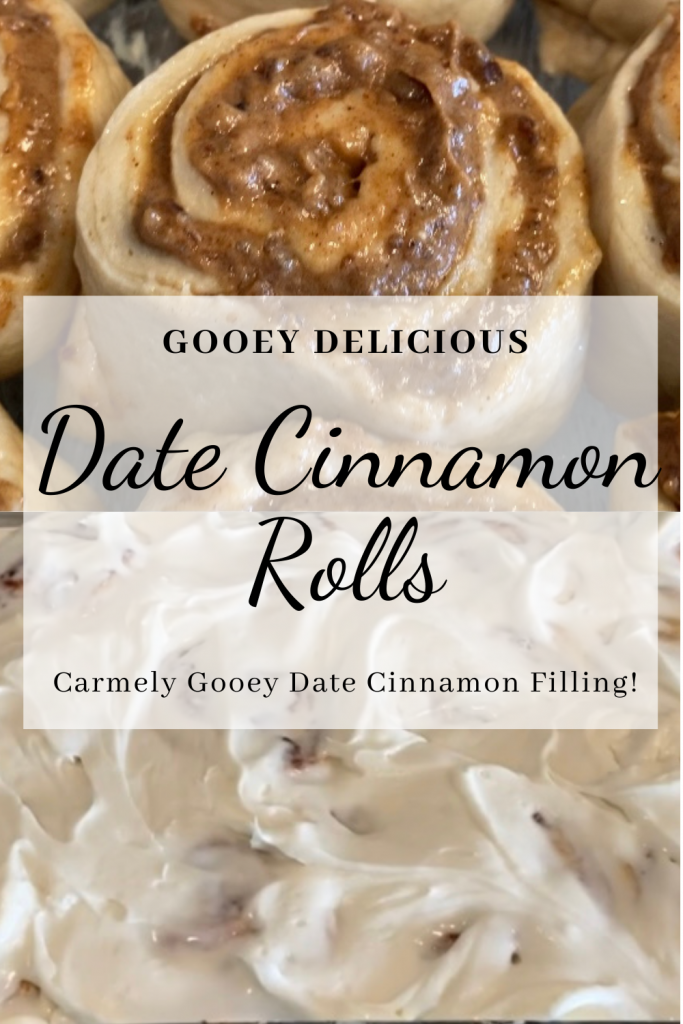 doughy filled rolls and frosted date cinnamon rolls with text