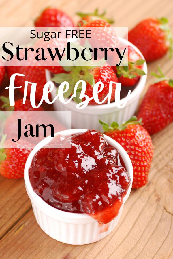 strawberries, freezer jam and text
