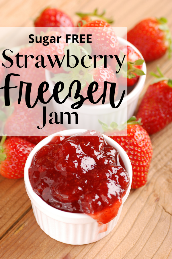 sugar free strawberry freezer jam in a bowel and text