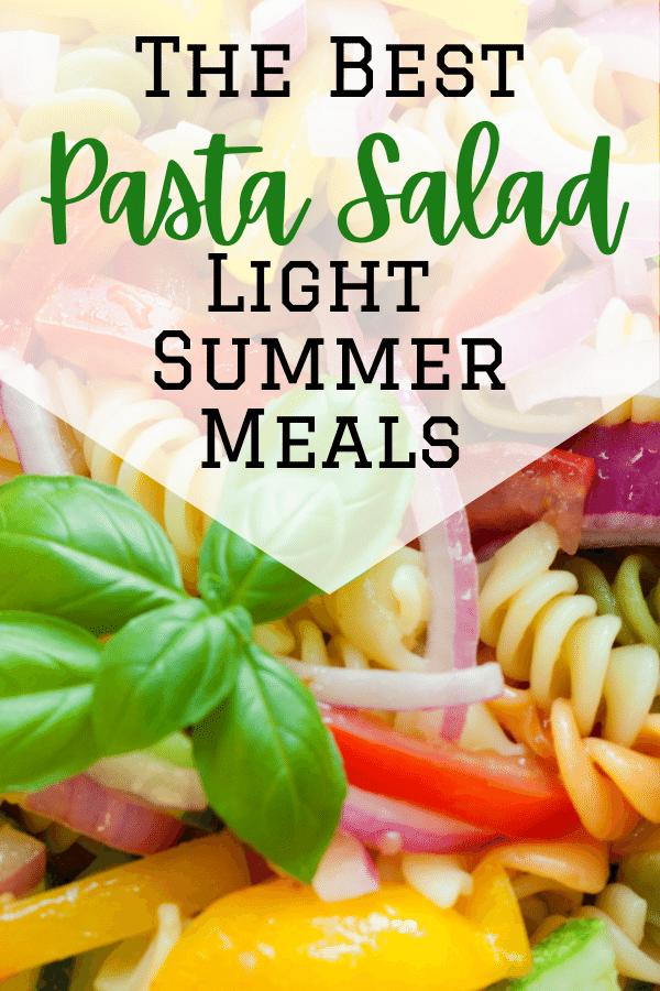 Easy Pasta Salad - Best Summer Meals